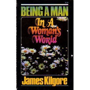 9780890810187: Being A Man in a Woman's World