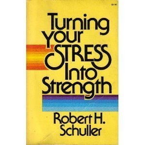 9780890811139: Turning Your Stress into Strength