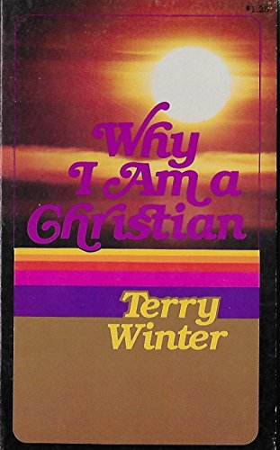 Why I am a Christian: Winter, Terry