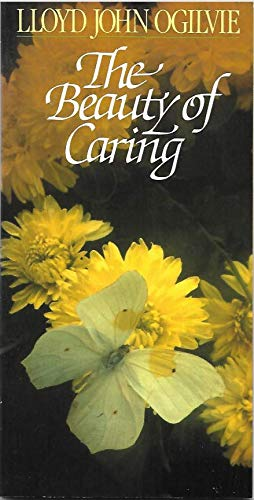 Beauty of Caring (9780890812440) by Lloyd J. Ogilvie