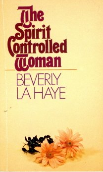 9780890812716: The Spirit Controlled Woman