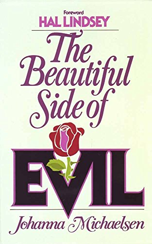 9780890813225: The Beautiful Side of Evil