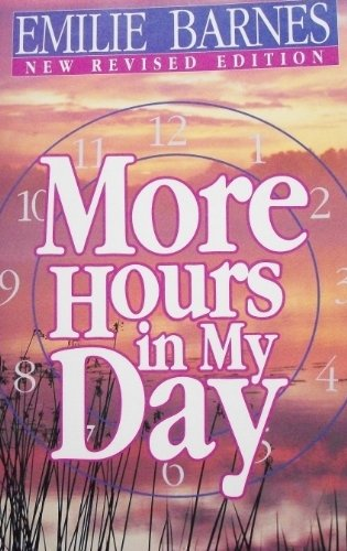 9780890813553: More Hours in My Day