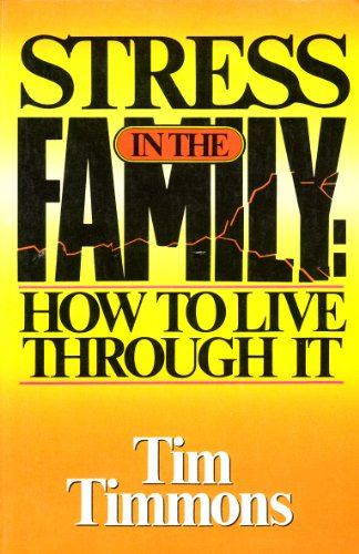 9780890813591: Stress in the family: How to live through it