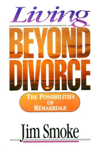 9780890814079: Living Beyond Divorce