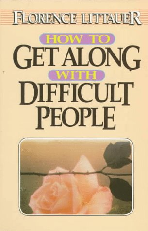 9780890814291: How to Get Along With Difficult People
