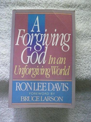 9780890814314: A Forgiving God in an Unforgiving World