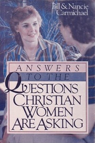 9780890814468: Answers to the Questions Christian Women Are Asking