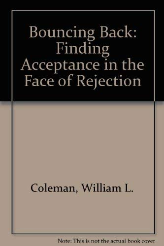 9780890814550: Bouncing Back: Finding Acceptance in the Face of Rejection
