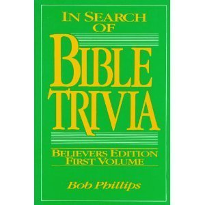 9780890814581: In Search of Bible Trivia/Believers Edition First Volume