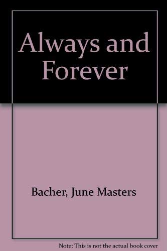 Always and Forever: Bacher, June Masters