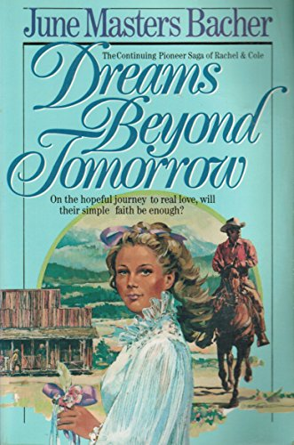 Dreams Beyond Tomorrow (The Pioneer Saga)