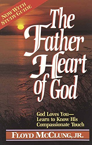 9780890814918: The Father Heart of God