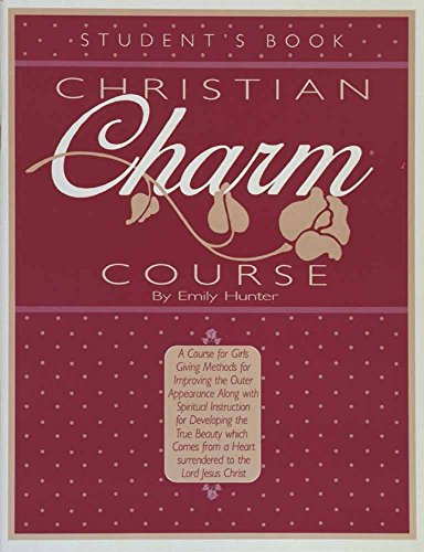 9780890815083: Christian Charm Course: Student's Book