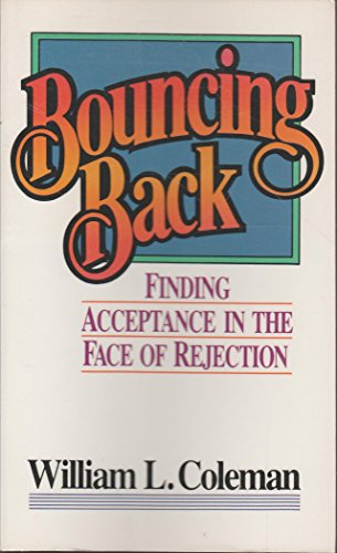 9780890815311: Bouncing Back: Finding Acceptance in the Face of Rejection