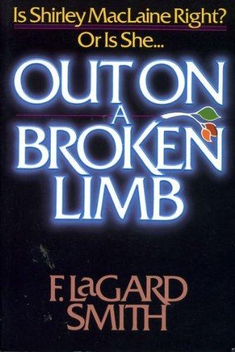 9780890815618: Out on a broken limb