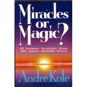 9780890815793: Miracles or Magic