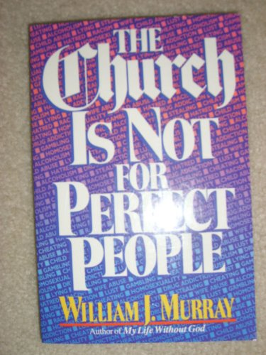 The Church is Not for Perfect People