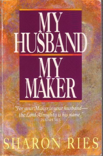 9780890816035: My Husband My Maker