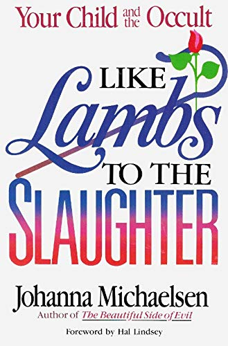 Like Lambs to the Slaughter : Your: Johanna Michaelsen