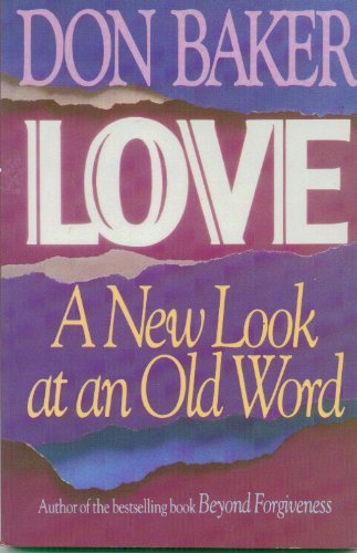 9780890816424: Love: A New Look at an Old Word