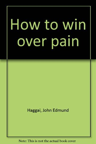 9780890816448: How to win over pain