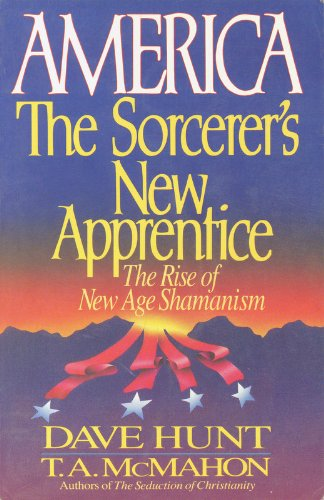 9780890816516: America, the Sorcerer's New Apprentice: The Rise of New Age Shamanism