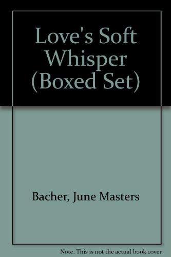9780890816561: Love's Soft Whisper (Boxed Set)