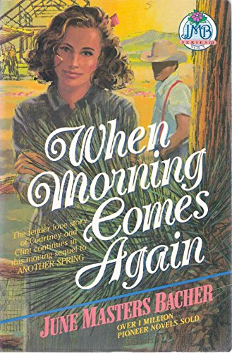 When Morning Comes Again (Jmb Series Iii, Vol. 5)