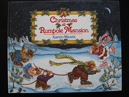 Christmas at Rumpole Mansion: Karen Mezek Leimert, Karen Mezek