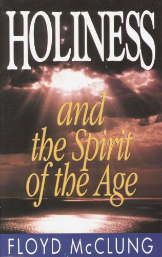 9780890817902: Holiness and the Spirit of the Age