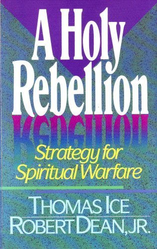 9780890818053: A Holy Rebellion: Strategy for Spiritual