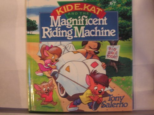9780890818336: Kid E. Kat and the Magnificent Riding Machine