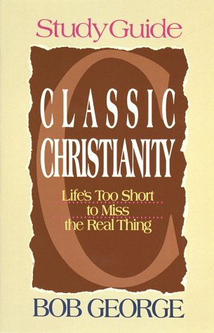 9780890818459: Classic Christianity - Study Guide