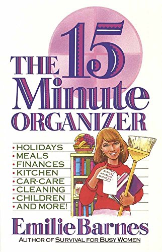 9780890818572: The Fifteen Minute Organizer