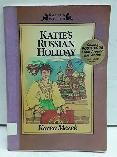 9780890818619: Katie's Russian Holiday (Katie's World)