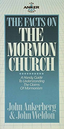 9780890818848: The Facts on the Mormon Church (Anker Series)