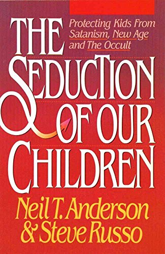 9780890818886: Seduction of Our Children Anderson Neil T