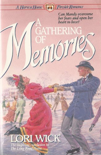 9780890819067: A Gathering of Memories (A Place Called Home Series)