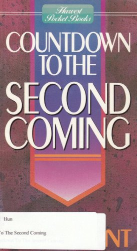 Countdown to the 2nd Coming (Pocketbook Series) (0890819106) by Dave Hunt