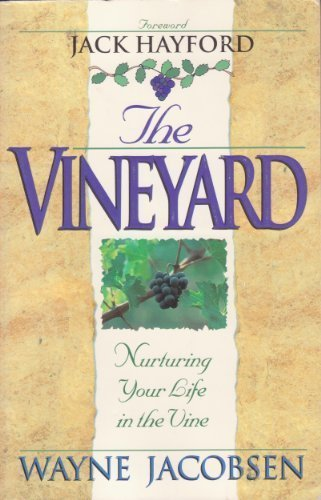 The vineyard (9780890819258) by Wayne Jacobsen