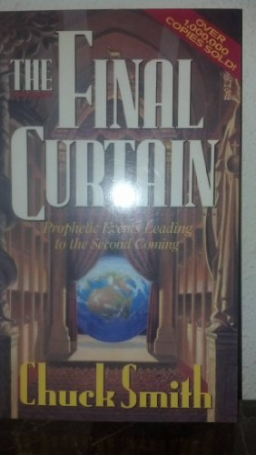 9780890819388: The Final Curtain: Prophetical Events Leading to the Second Coming