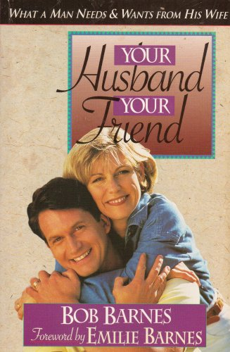 Your Husband Your Friend (0890819599) by Barnes, Bob