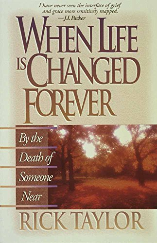 9780890819715: When Life Is Changed Forever