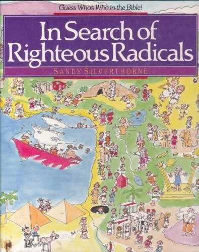 9780890819869: In Search of Righteous Radicals