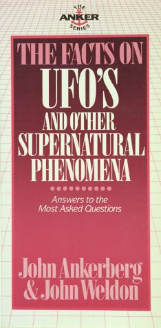 9780890819913: The Facts on UFOs & Other Supernatural Phenomena (The Anker series)