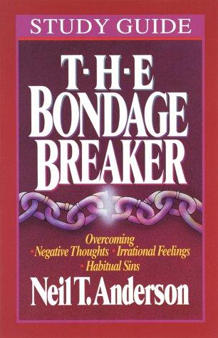 9780890819968 the bondage breaker study guide abebooks neil t rh abebooks com