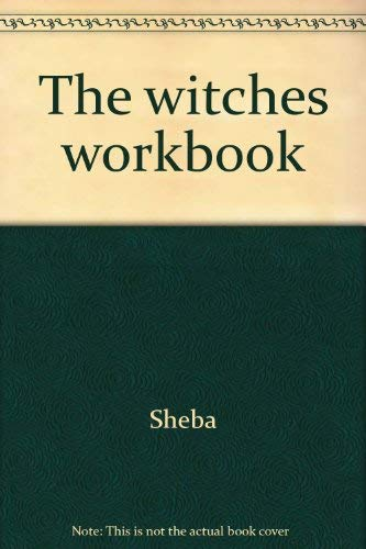 9780890831076: The witches workbook: The magick grimoire of Lady Sheba