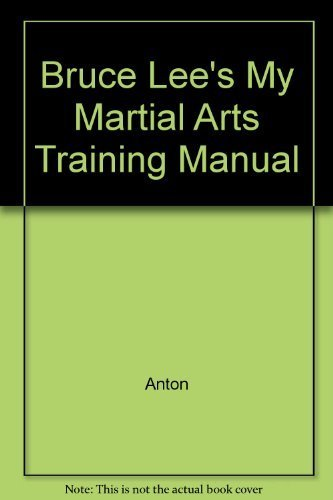 9780890831953: Bruce Lee's My Martial Arts Training Manual