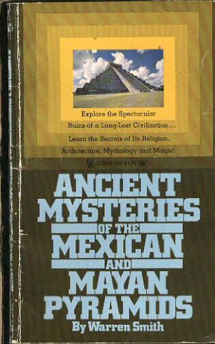 9780890832622: Ancient Mysteries of the Mexican and Mayan Pyramids